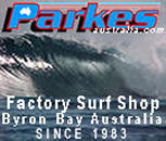 PARKES FACTORY SURF SHOP BYRON BAY AUSTRALIA